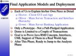 final application models and deployment