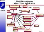 final development main client application