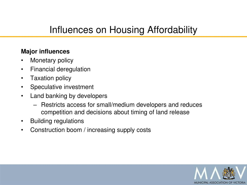 Influences on Housing Affordability