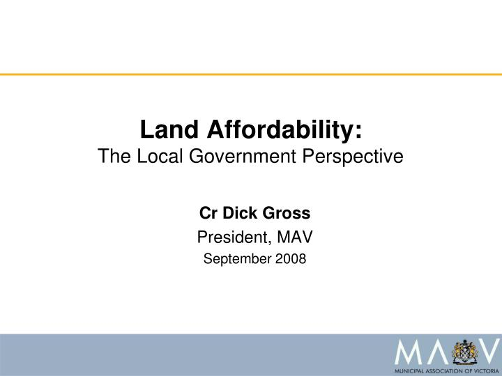 Land affordability the local government perspective