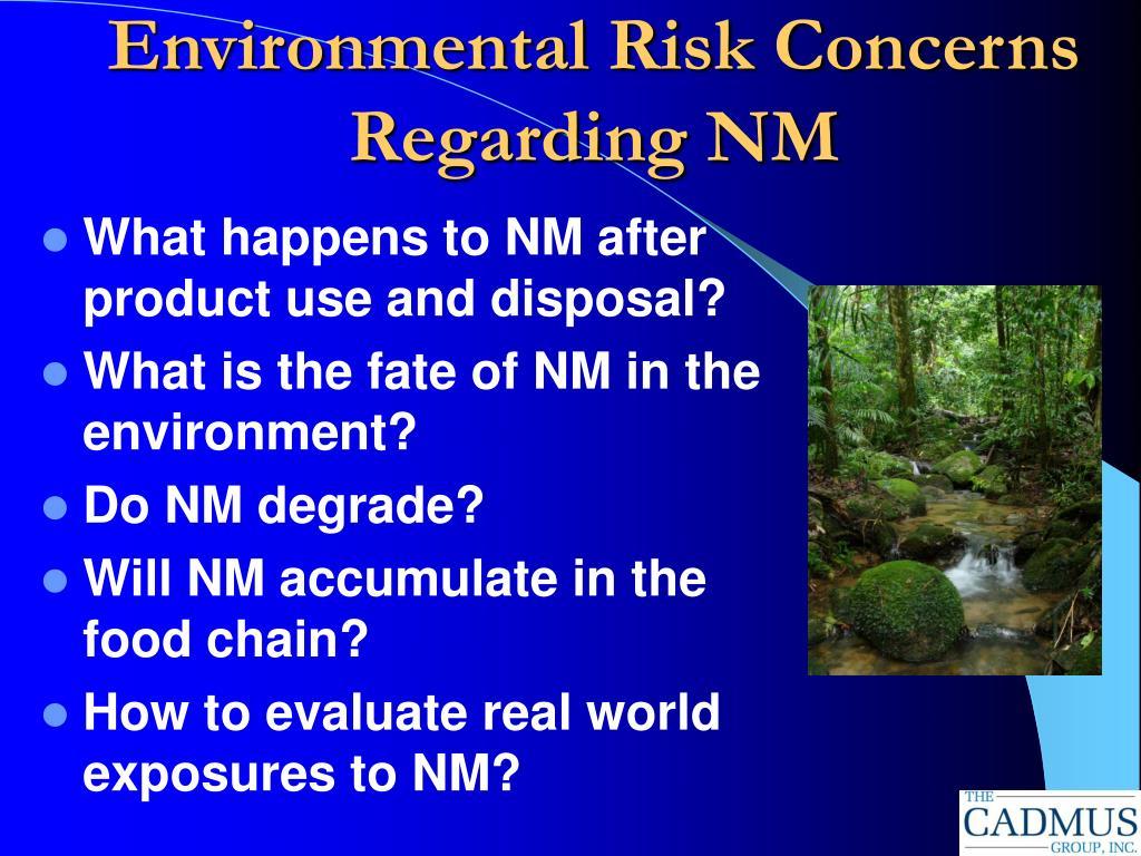 Environmental Risk Concerns Regarding NM