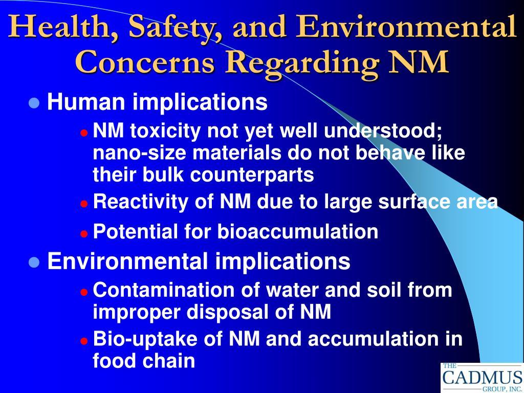 Health, Safety, and Environmental Concerns Regarding NM
