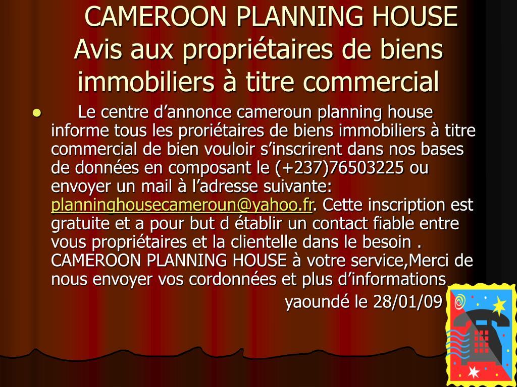 cameroon planning house avis aux propri taires de biens immobiliers titre commercial l.