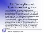mid city neighborhood revitalization strategy area