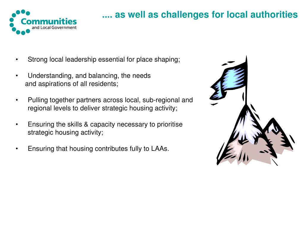 .... as well as challenges for local authorities