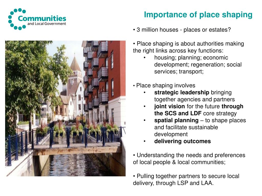 Importance of place shaping