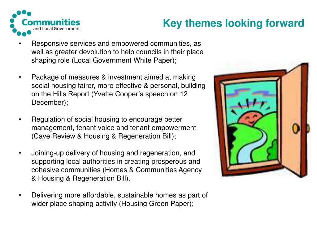 Key themes looking forward