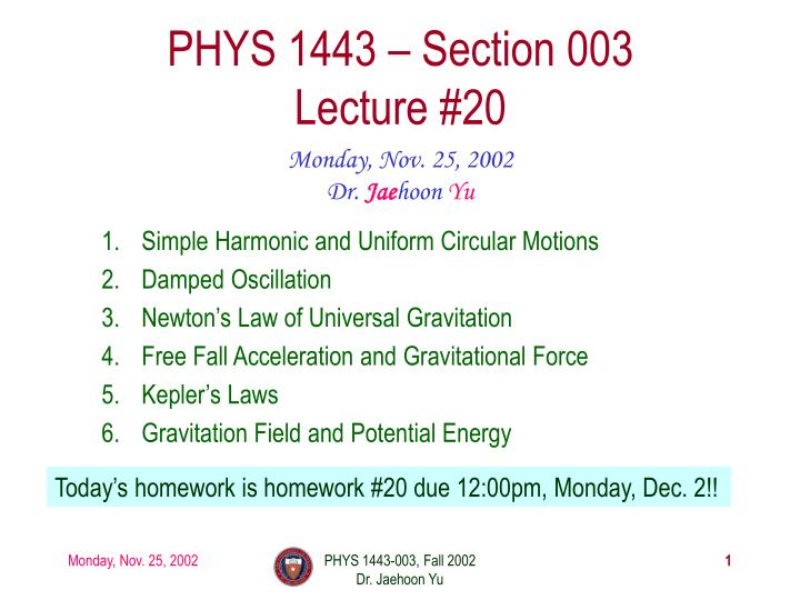 Phys 1443 section 003 lecture 20