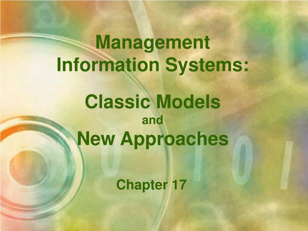 management information systems classic models and new approaches l.