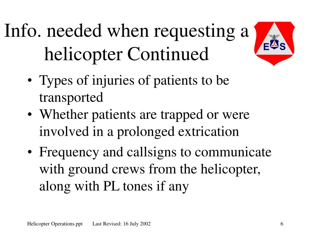 Info. needed when requesting a helicopter Continued