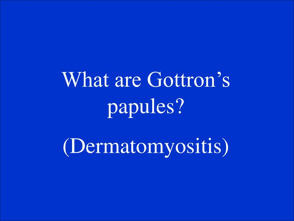 What are Gottron's papules?