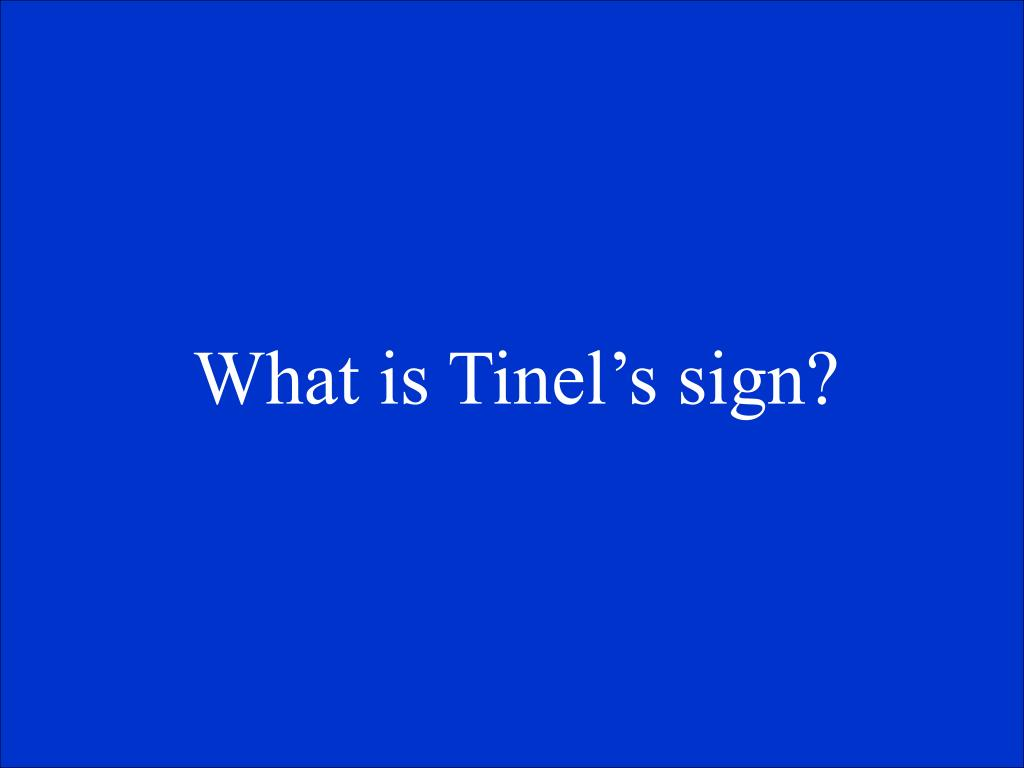 What is Tinel's sign?