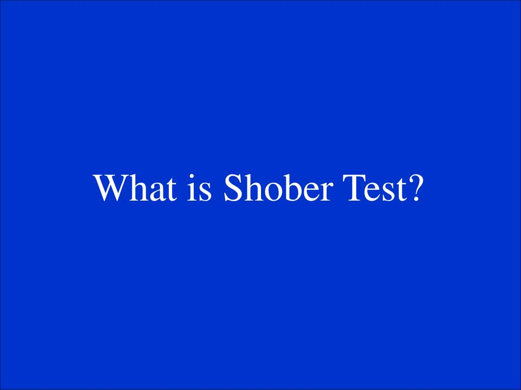 What is Shober Test?