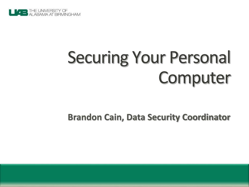 securing your personal computer l.
