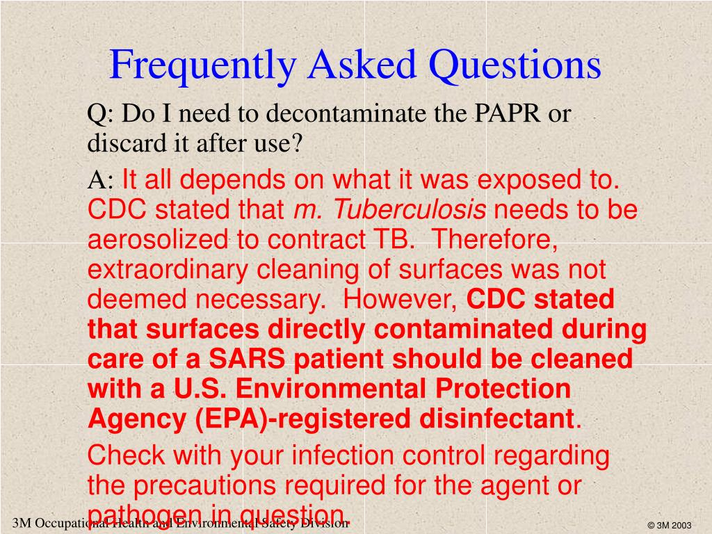Q: Do I need to decontaminate the PAPR or discard it after use?