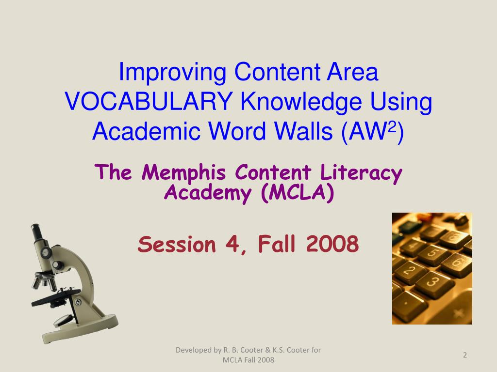 improving content area vocabulary knowledge using academic word walls aw 2 l.