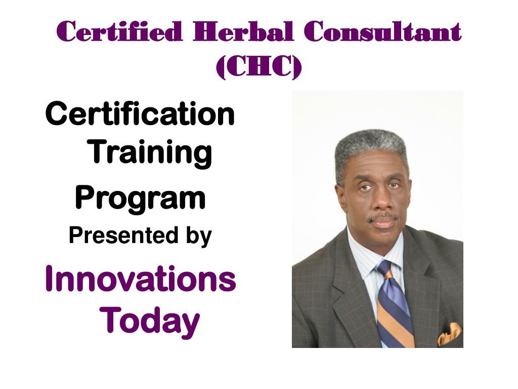Ppt certified herbal consultant chc powerpoint presentation certified herbal consultantchc xflitez Image collections