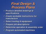 final design process plans