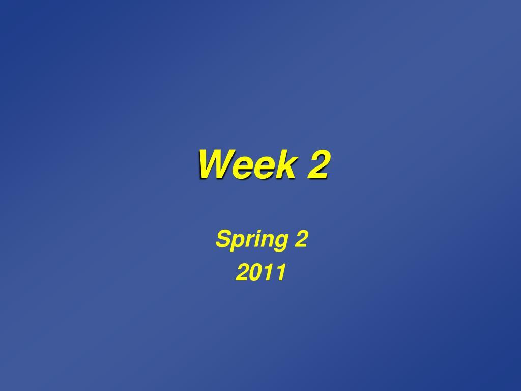 week 2 l.