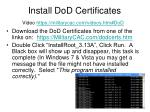 install dod certificates video https militarycac com videos htm dod