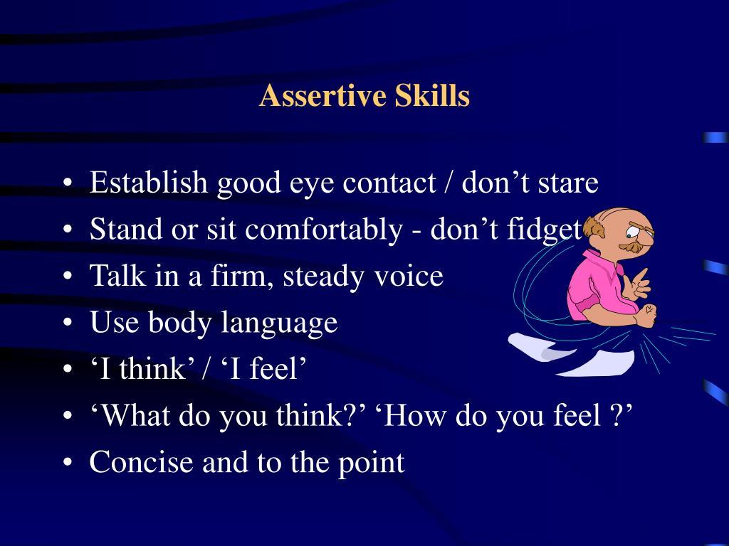 Assertive Skills