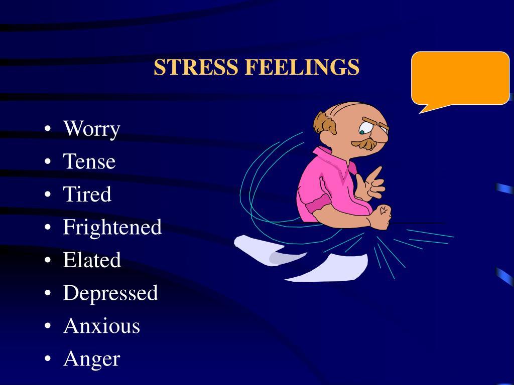 STRESS FEELINGS