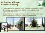 arlington village current setting