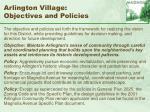 arlington village objectives and policies