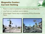 magnolia center current setting72
