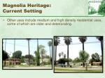 magnolia heritage current setting61