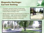 magnolia heritage current setting62