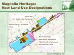 magnolia heritage new land use designations