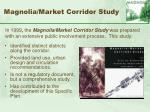 magnolia market corridor study