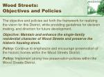 wood streets objectives and policies