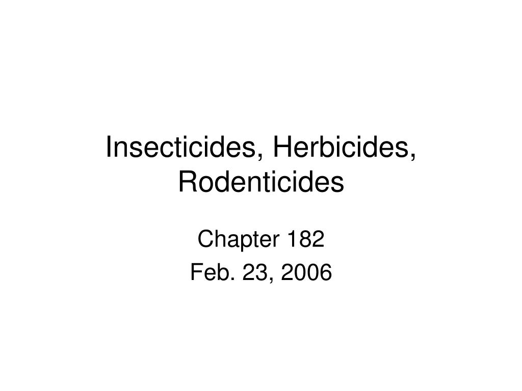 insecticides herbicides rodenticides
