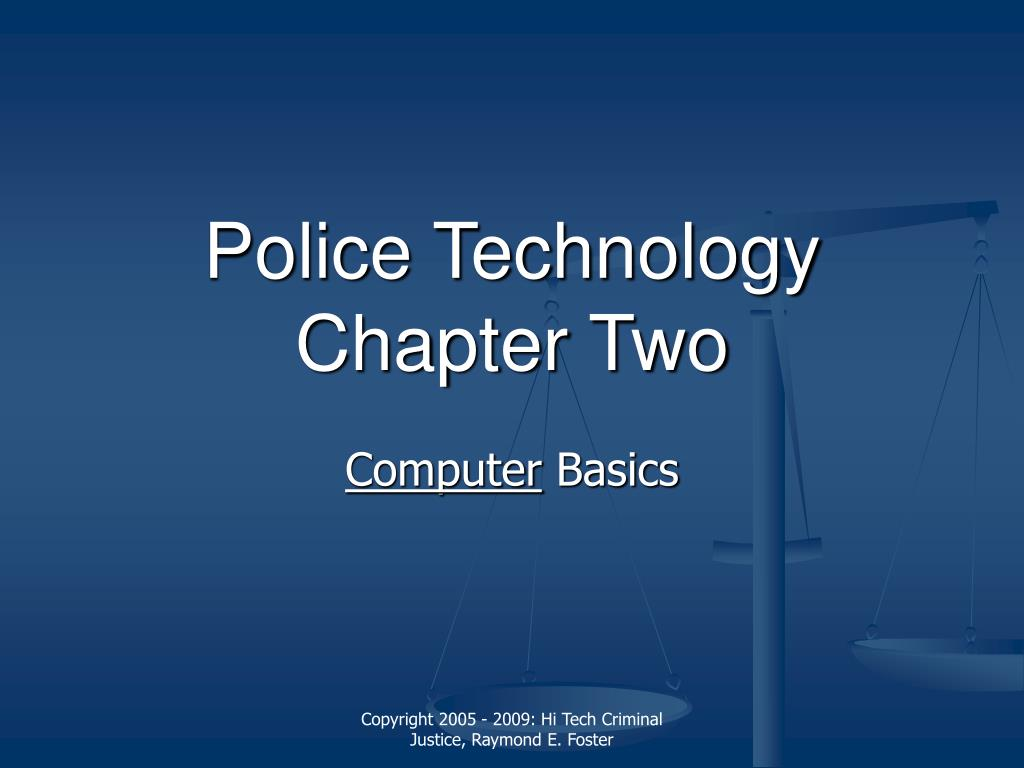 police technology chapter two l.