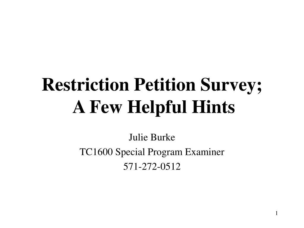 Restriction Petition Survey;