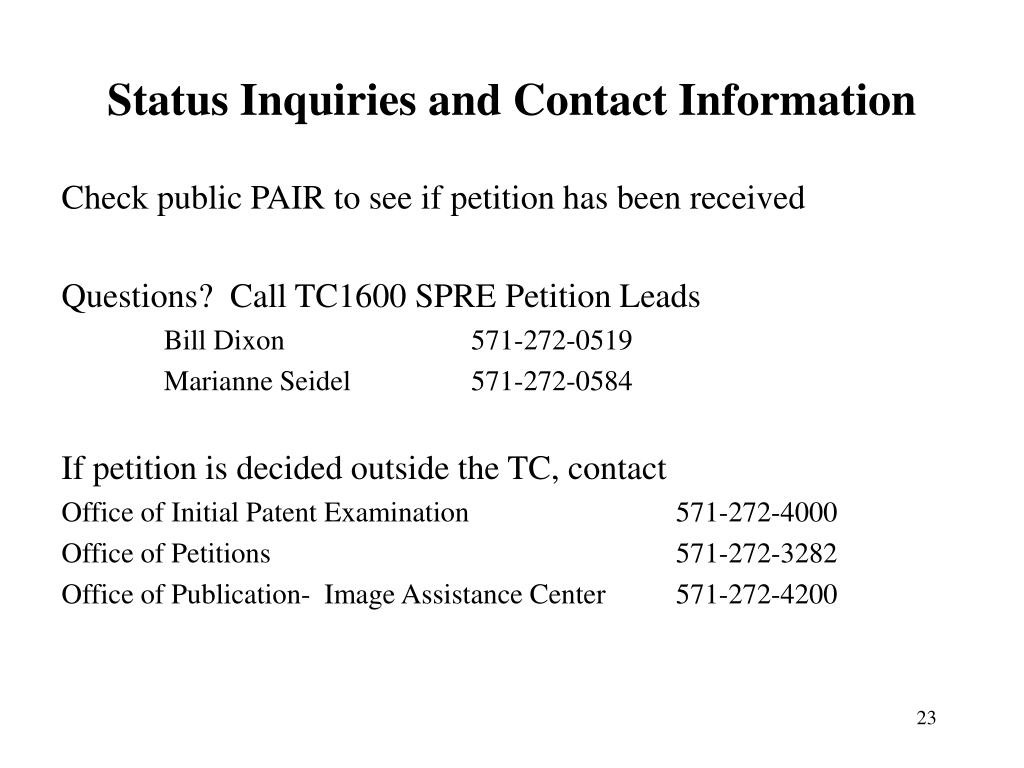 Status Inquiries and Contact Information