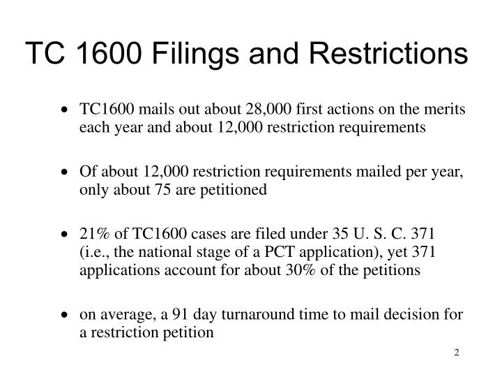 Tc 1600 filings and restrictions