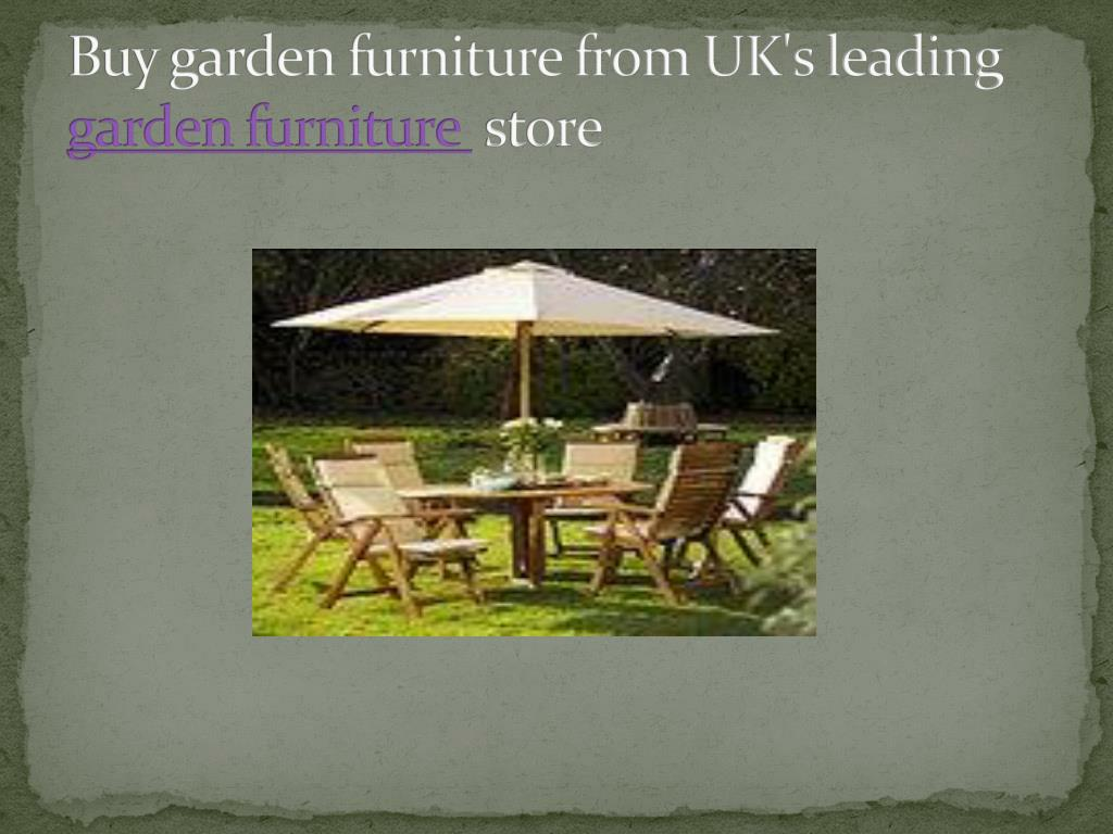Buy garden furniture from UK's leading