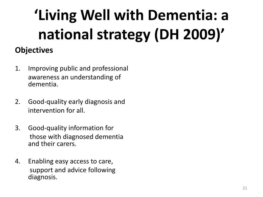 'Living Well with Dementia: a national strategy (DH 2009)'