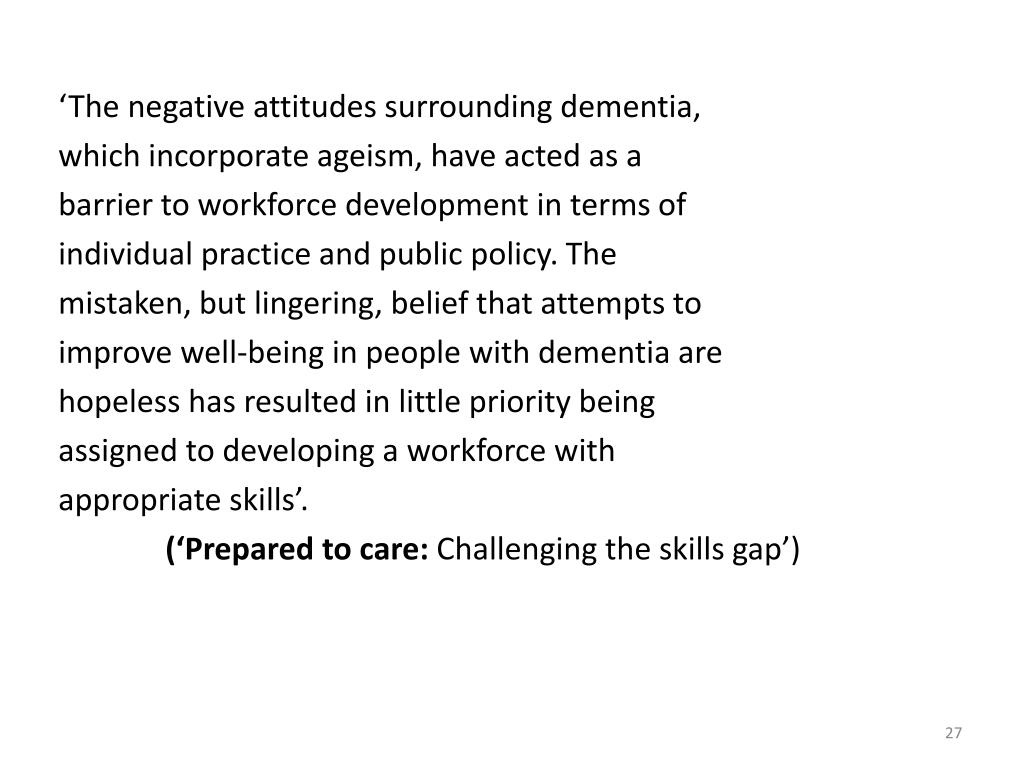 'The negative attitudes surrounding dementia,