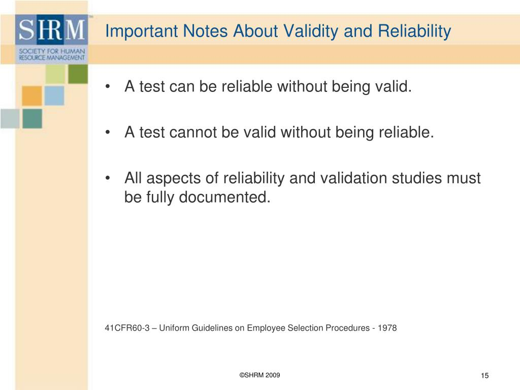 Important Notes About Validity and Reliability
