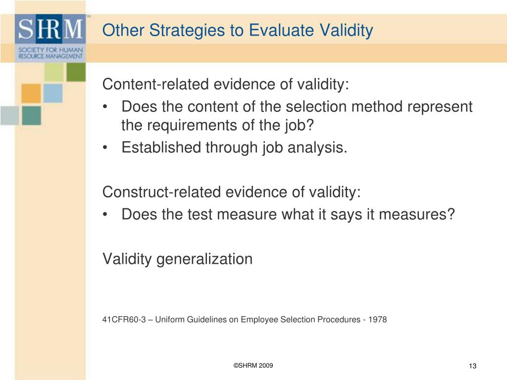 Other Strategies to Evaluate Validity