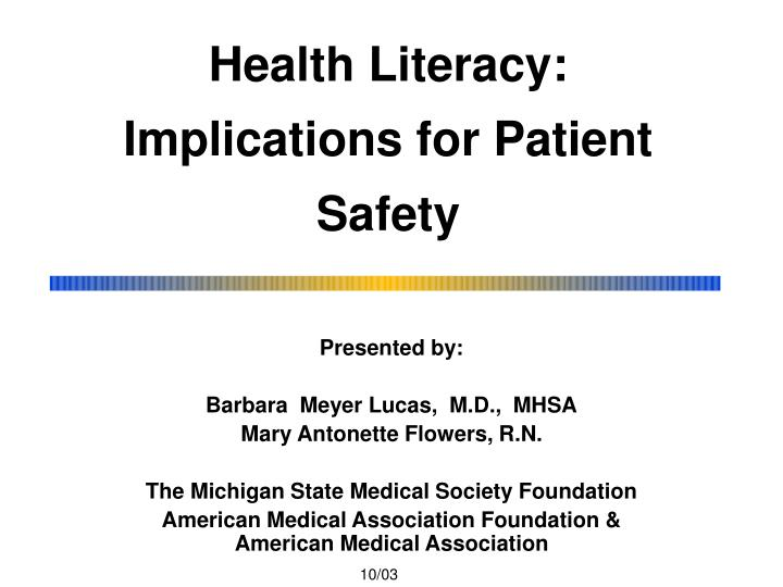 Health literacy implications for patient safety