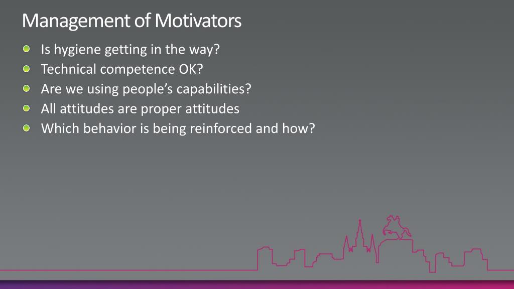 Management of Motivators
