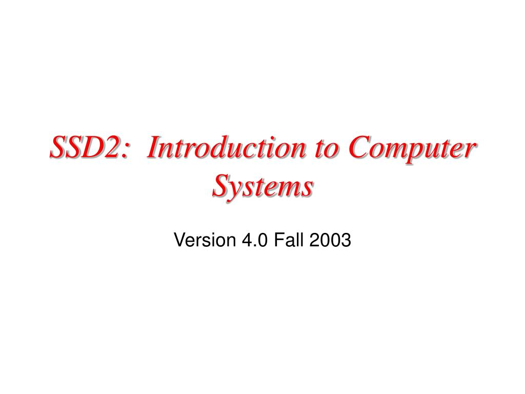 ssd2 introduction to computer systems