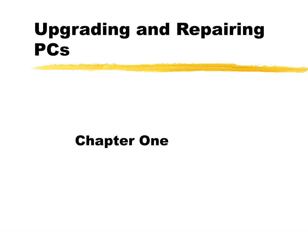 upgrading and repairing pcs l.