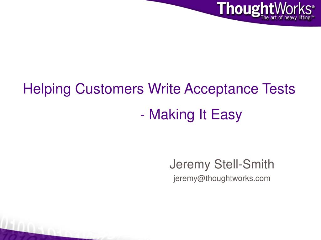 Helping Customers Write Acceptance Tests