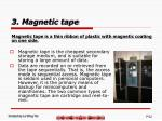 3 magnetic tape